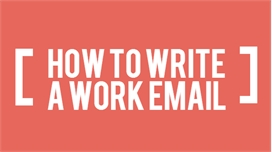 How to Write a Work Email