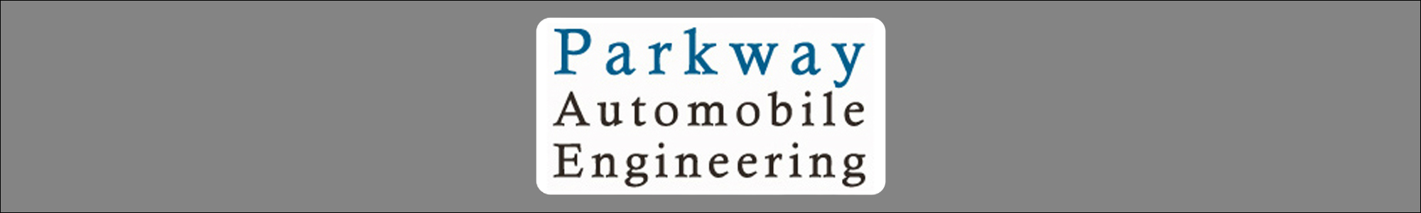 Parkway Automobile Engineering